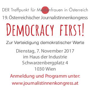 Democracy First! 19. Österreichischer Journalistinnenkongress zur Verteidigung demokratischer Werte